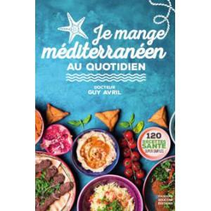 Je mange méditerranéen au...