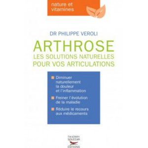 Arthrose les solutions...