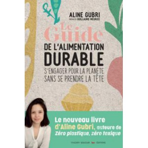 Le guide de l'alimentation...