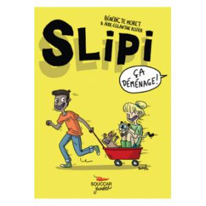 Slipi - Bénédicte Moret /...